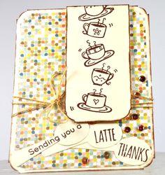 Polka Dot Paperie: Latte Thanks