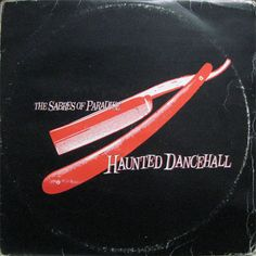 Sabres Of Paradise, The - Haunted Dancehall