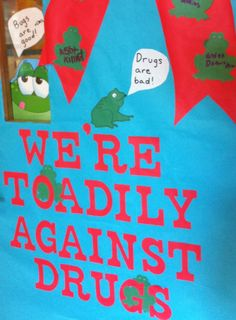 """Red ribbon week/""""say no to drugs"""" door decoration for a frog obsessed teacher."""
