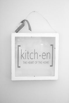 Farmhouse Glass Kitchen Sign, farmhouse style, silhouette, using vinyl, farmhouse signs, DIY glass sign, picture frame upcycle, glass sign, how to make a farmhouse sign