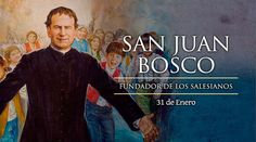 """""""Uno solo es mi deseo: que sean felices en el tiempo y en la eternidad"""", dejó escrito a sus jóvenes el gran San Juan Bosco, fundador de la Familia Salesiana y declarado """"padre y maestro de la juventud"""" por San Juan Pablo II."""