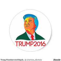 Get your hands on great customizable Trump 2016 stickers from Zazzle. John Trump, Presidential Candidates, Round Stickers, Retro Style, Presidents, Personality, Real Estate, American, Words