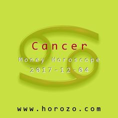 Cancer Money horoscope for 2017-12-04: Of course the goal is money, but how to go about getting it is debatable. Unfortunately, you don't have enough to go it alone, so you'll have to learn to be flexible when working with other wallets..cancer