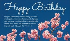 Happy Birthday - Psalm 139:13-14