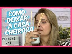 COMO DEIXAR SUA CASA SEMPRE CHEIROSA - YouTube House Cleaning Tips, Cleaning Hacks, 185, Perfume, Clean House, Diy And Crafts, Barbie, Youtube, How To Make