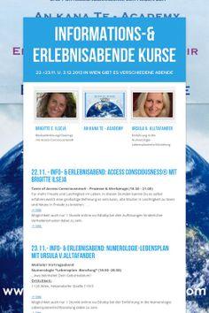 Informations-& Erlebnisabende Kurse 22.11. Blockadenlösung einmal anders 23.11. Numerologie - Lebensplan - Berufung in Wien oder Online jeweils 1 Stunde