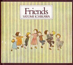 Friends, by Satomi Ichikawa