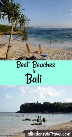 Top 10 Best Bali Beaches |  Travelers visit Bali for its long stretches of white sand beach, the crystal clear sea for swimming, strong waves for surfing and volcanic black sands for sunbathing. |  http://allindonesiatravel.com/best-bali-beaches/