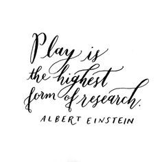 Einstein Quote about PLAY (Content in a Cottage) Play Quotes, Quotes For Kids, Book Quotes, Words Quotes, Wise Words, Quotes To Live By, Me Quotes, Sayings, Quotes About Play