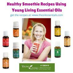 Young Living Essential Oils: Smoothie Recipes