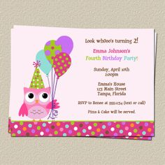 Owl Girl Birthday Party Invitations  We used these for Mahalie's 2nd birthday & grandma made a matching cake!