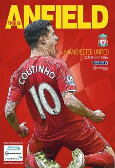 Philippe Coutinho is the cover star of tomorrow's official matchday… Fc Liverpool, Liverpool Football Club, Premier League Soccer, This Is Anfield, You'll Never Walk Alone, English Premier League, Football Program, Fa Cup, Manchester United