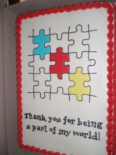 Autism Teacher Appreciation Cake   by rcarbee