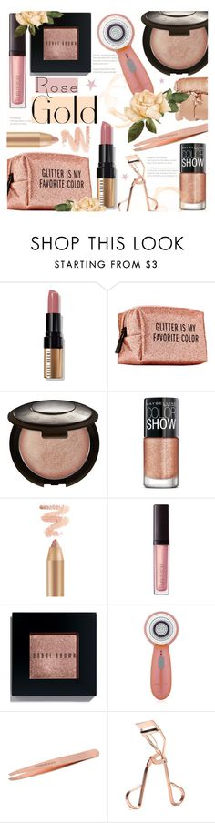 """""""Rose Gold Makeup"""" by alexandrazeres ❤ liked on Polyvore featuring beauty, Bobbi Brown Cosmetics, Pinch Provisions, Becca, Maybelline, Laura Mercier, Tweezerman, Forever 21, Illamasqua and makeup"""