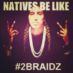 2 Braids;)