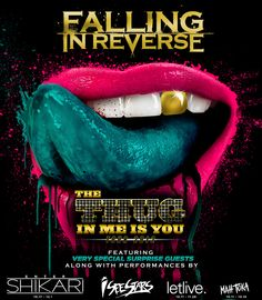 The Thug In Me Is You Tour- with Falling in Reverse and Letlive. http://fallinginreversetickets.com/