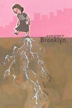 A Tree Grows in Brooklyn -Betty Smith