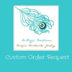 Custom Jewelry Design Request, jewelry request, custom order, order request, special order, custom holiday gift, special request  #holiday #jewelry #gift