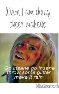 Go insane go insane throw some glitter make it rain