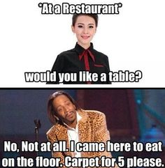 i'd say this if i wasn't afraid that the hostess would tell the cook to spit in my food.