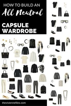 "How to Build an ""All-Neutral"" Capsule Wardrobe in Ivory and Black.  ((Do grey and or tan instead of black))"