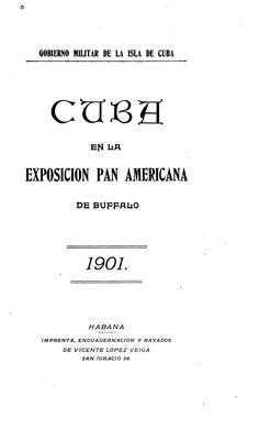 Cuba en la exposición PAN Americana de Buffalo,...