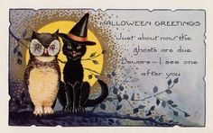 Just about now the ghosts are due! #vintage #Halloween #cards #cats #owls #postcards