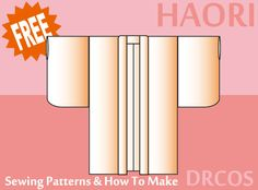 Haori sewing patterns & how to make
