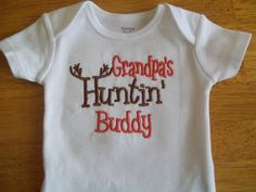 Grandpa's Hunting Buddy: Baby Boy - Girl Hunting Onesie on Etsy, $13.00