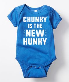 Look at this #zulilyfind! Royal Blue \'Chunky Is the New Hunky\' Bodysuit - Infant #zulilyfinds
