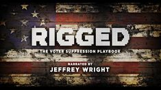 """Eventbrite - Brennan Center for Justice at NYU School of Law presents """"Rigged: The Voter Suppression Playbook"""": Narrated by Jeffrey Wright - Friday, November 2018 at Tishman Auditorium, New York, NY. Find event and ticket information. Jeffrey Wright, Cumberland County, Voter Id, Jefferson City, Trailer 2, The Other Guys, Asian American, Conservative Politics, Civil Rights"""