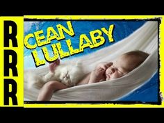 BABY sleep to the ocean lullaby, sounds of ocean waves. The calming seas will help babies become a sleeping baby, fall asleep and stay asleep. These baby …