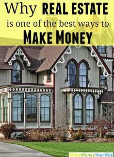 Why real estate is one of the best ways to make money #realestate #makemoney #investment http://makemoneyyourway.com/real-estate-make-money/