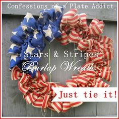 Stars and Stripes Burlap Wreath...Just Tie It!