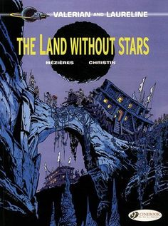 The Land Without Stars: Valerian Vol. 3 by Pierre Christin. $9.56. Publisher: Cinebook, Ltd (July 16, 2012). Publication: July 16, 2012. Series - Valerian. Reading level: Ages 12 and up. Author: Pierre Christin