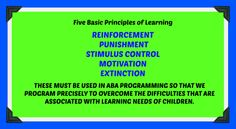5 IMPORTANT PRINCIPLES OF LEARNING - Must do in ABA Programming