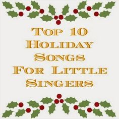 Holiday songs for little voices.