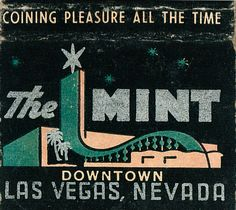 "Vintage Las Vegas ""The Mint"" Hotel Casino. 30 stem #matchbook To order your business' own #advertisingmatchbooks GoTo www.GetMatches.com or CALL 800.605.7331 TODAY!"