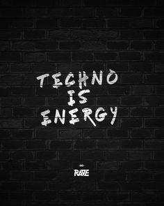 Techno is energy! ⚡⚡