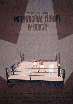 designer: Trepkowski Tadeusz poster title: Mistrzostwa Europy w boksie year of poster: 1953 poster nationality: Polish print technique: offset size in cm: inches: x 24 subject: movie film nationality: Polish poster ID: 3932 Art Deco Posters, Vintage Posters, Boxing Posters, Polish Posters, Commercial Art, Art Deco Period, Vintage Box, Yesterday And Today, Display Design