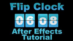 Flip Clock Countdown and Up - Adobe After Effects tutorial https://www.youtube.com/watch?v=4RlAxTWuYxI