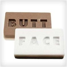 Butt Face Soap - this would be a funny stocking stuffer
