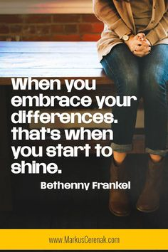 When you embrace your differences that when you start to shine Short Encouraging Quotes, Empowering Quotes, Positive Thoughts, Positive Quotes, Embrace Quotes, Love Your Body Quotes, Inspiring Quotes About Life, Inspirational Quotes, Shine Quotes