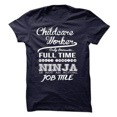 Childcare Worker only because full time multitasking T Shirts, Hoodie. Shopping Online Now ==► https://www.sunfrog.com/LifeStyle/Childcare-Worker-only-because-full-time-multitasking.html?41382
