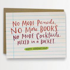 No More Cocktails Mixed In A Bucket card, $4.50