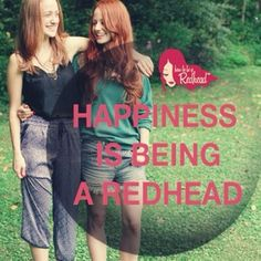 Happiness is being a redhead! | red hair | red hair don't care | redhead | quotes for redheads