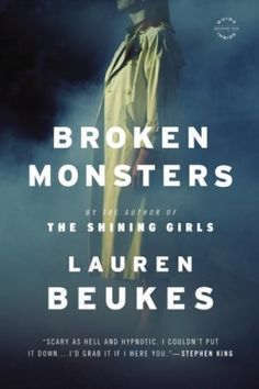 Looking for Halloween books for adults? Check out these recommended horror books, including Broken Monsters by Lauren Beukes.