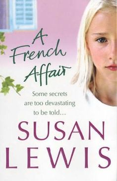 Susan Lewis. A French Affair. £2.00 or 3 for £5.00