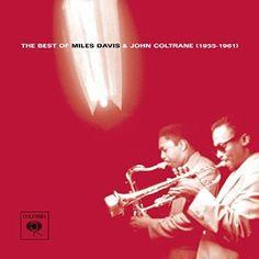 Miles Davis, John Coltrane - The Best of Miles Davis & John Coltrane (1955-1961) - Amazon.com Music