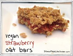 Vegan Strawberry Oat Bars. The perfect way to start the morning! goes great with coffee for breakfast. Omnomnom!
